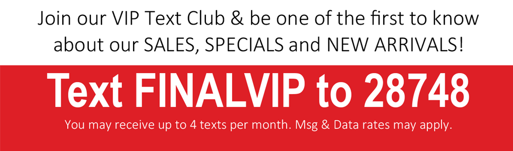 Final Clearance VIP Text Club Signup